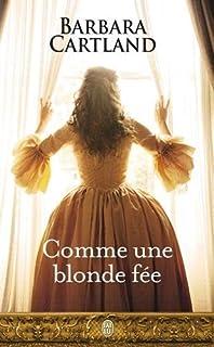 Comme une blonde fée, Cartland, Barbara