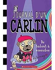 Journal d'un carlin 04 : Du talent à revendre
