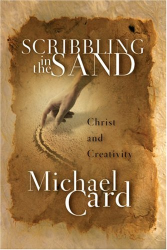 (Scribbling in the Sand: Christ and Creativity)