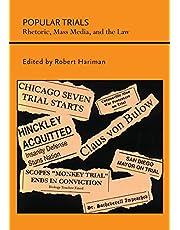 Popular Trials: Rhetoric, Mass Media, and the Law