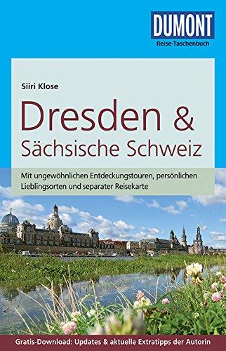 DuMont Reise-Taschenbuch Reiseführer Dresden & Sächsische Schweiz: mit Online-Updates als Gratis-Download
