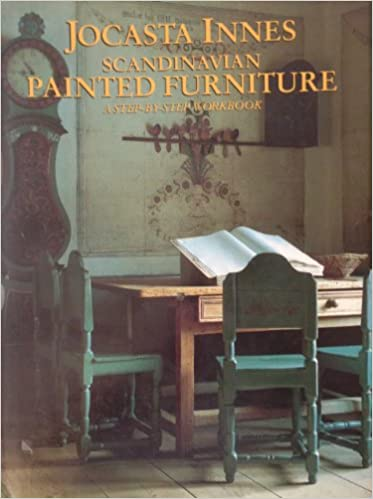 Scandinavian Painted Furniture: A Step-By-Step Workbook: Jocasta Innes:  9780304343850: Amazon.com: Books