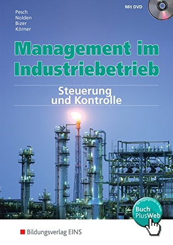Management im Industriebetrieb, Band 3: Steuerung und Kontrolle (Lernmaterialien)