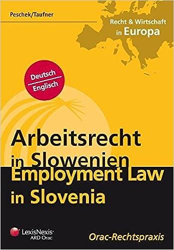 Arbeitsrecht In Slowenien Deutschenglisch Orac Rechtspraxis Amazon