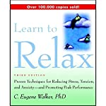 Learn to Relax | C. Eugene Walker Ph.D.