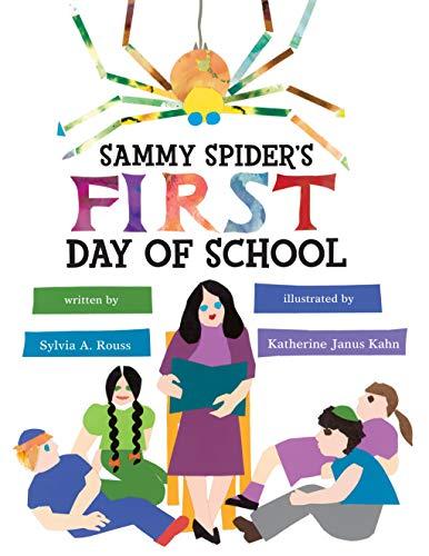 School Spider - Sammy Spider's First Day of School (Sammy Spider's First Books)