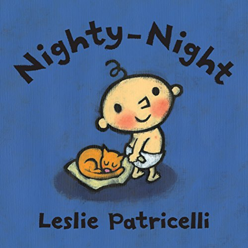 Nighty-Night (Leslie Patricelli Board Books)