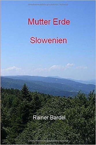 Mutter Erde Slowenien: Volume 8