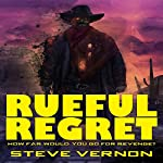 Rueful Regret | Steve Vernon