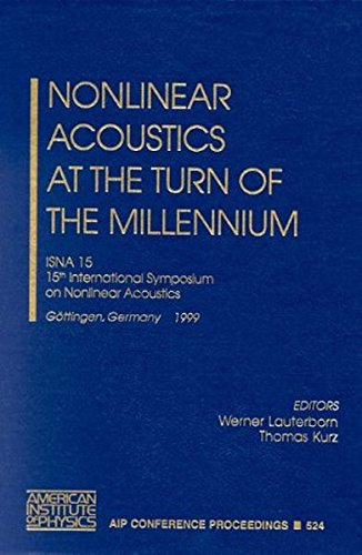 Nonlinear Acoustics at the turn of the Millennium: ISNA 15, 15th International Symposium, Göttingen, Germany 1-4 Septemb