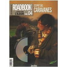 ROADBOOK #4 : L'ESPRIT DES CARAVANES + DVD