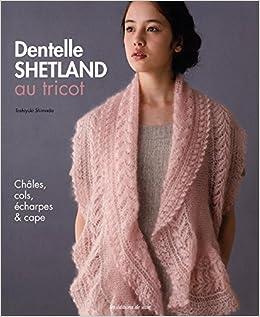 Amazon.fr - Dentelle Shetland au tricot   Châles, cols, écharpes ... 556a81a8def
