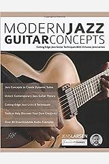 Modern Jazz Guitar Concepts: Cutting Edge Jazz Guitar Techniques With Virtuoso Jens Larsen Paperback