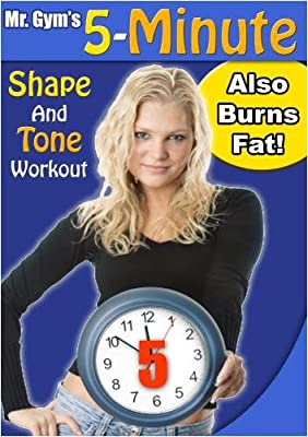 Mr. Gym's 5 Minute Shape & Tone Workout - also Burns Fat