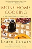 By Laurie Colwin - More Home Cooking: A Writer Returns to the Kitchen (4.3.2000)