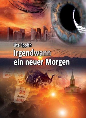 Irgendwann Ein Neuer Morgen (German Edition)