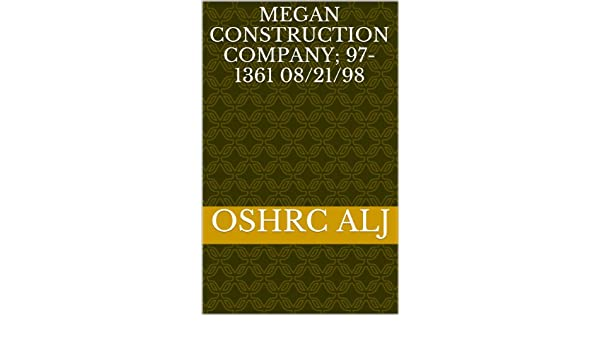 Megan Construction Company; 97-1361  08/21/98