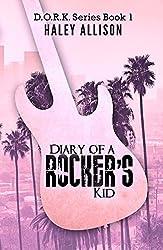 Diary of a Rocker's Kid (D.O.R.K. Series Book 1)