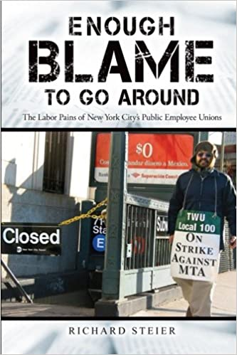 Enough Blame to Go Around: The Labor Pains of New York