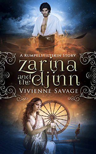 (Zarina and the Djinn: A Rumpelstiltskin Story and Adult Fairytale Romance (Once Upon a Spell Book 5))