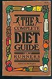 Complete Diet Guide, Hal Higdon, 0890370907