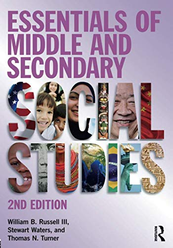 Essentials of Middle and Secondary Social Studies (Teaching Strategies For Social Studies Middle School)