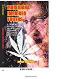 MARIJUANA IMPAIRED YOUTHS: A CLINICAL HANDBOOK FOR COUNSELORS, MENTORS, TEACHERS AND PARENTS.