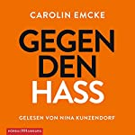 Gegen den Hass | Carolin Emcke