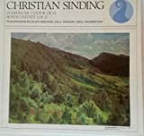 Christian Sinding: Symphony No. 2 in D Major, Op. 83 ~ Rondo Infinito, Op. 42 ~ Oslo Philharmonic Society Orchestra Conducted By Kjell Ingebretsen ~~ Norsk Kulturrads Klassikerserie NKF 30025