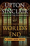 upton sinclair oil - World's End (The Lanny Budd Novels Book 1)