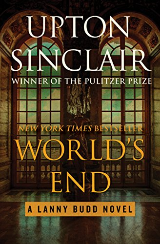 World's End (The Lanny Budd Novels Book 1) (Best Swiss Boarding Schools)