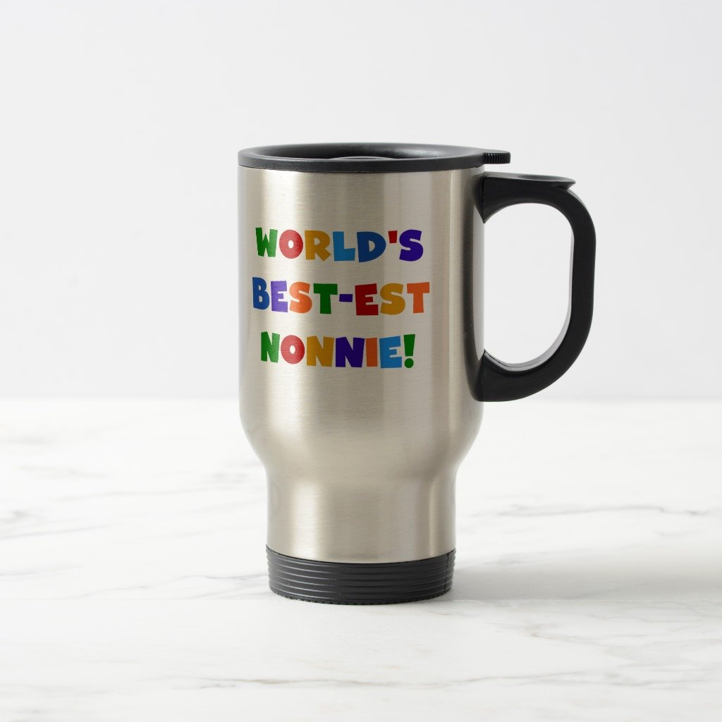 Zazzle World's Best-est Nonnie Bright Colors Gifts Travel Mug, Stainless Steel Travel/Commuter Mug 15 oz