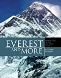 Everest and More, Maureen Newman, 1466998490