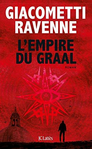 Télécharger Lempire Du Graal Livre Eric Giacometti Jacques