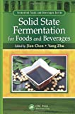 Solid Sate Fermentation for Foods and Beverages, , 1439844968