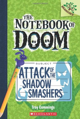 Price comparison product image Attack of the Shadow Smashers: A Branches Book (The Notebook of Doom #3)