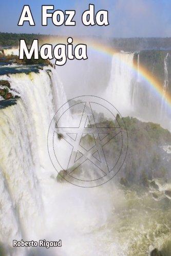 Download A Foz da Magia (Volume 1) (Portuguese Edition) PDF
