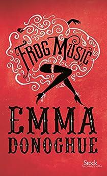Frog Music par Donoghue