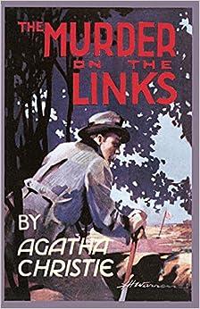 The Murder on the Links (Agatha Christie Facsimile Edtn)