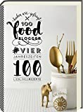 100 Foodblogger haben wir gefragt - #VierJahreszeiten - 100 Lieblingsgerichte