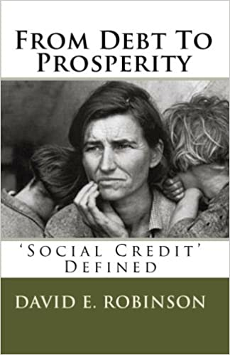 From Debt To Prosperity Social Credit Defined