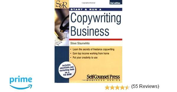 Start run a copywriting business start run business series start run a copywriting business start run business series steve slaunwhite 9781551806334 amazon books fandeluxe Images