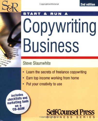 Start & Run a Copywriting Business (Start & Run Business Series)