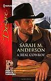 A Real Cowboy, Sarah M. Anderson, 0373732244