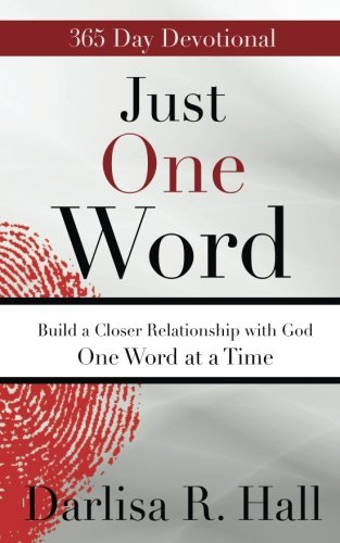 Just One Word: Build a Closer Relationship with God One Word at a Time pdf