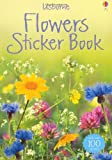 Flowers Sticker Book (Usborne Spotters' Sticker Guides)