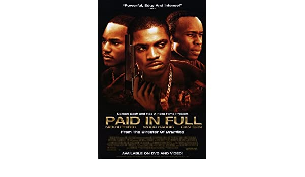 paid and full full movie