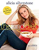 The Kind Diet: A Simple Guide to Feeling