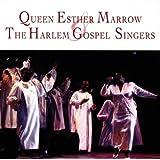 Queen Esther Marrow & the Harlem Gospel Singers