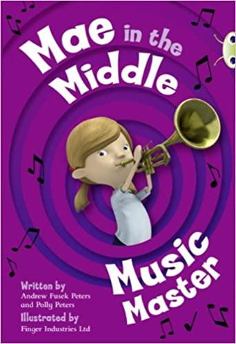 Bug Club Lime A/3C Mae in the Middle: Music Master 6-pack: Amazon.es: Fusek Peters, Andrew, Peters, Polly: Libros en idiomas extranjeros